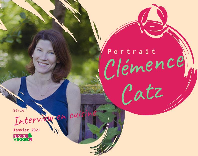 1·2·3 Veggie Interview en cuisine — Clémence Catz