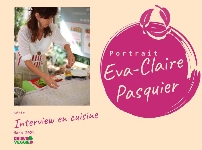 Interview en cuisine Eva-Claire Pasquier
