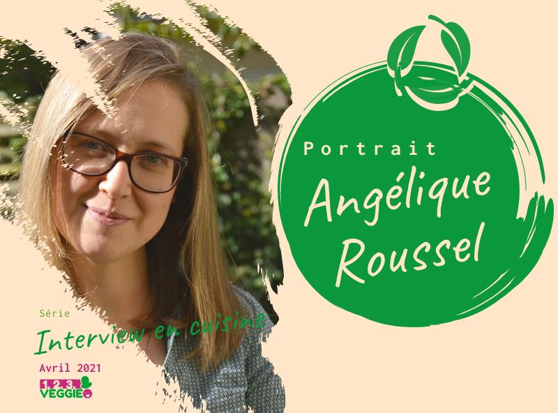 1·2·3 Veggie Interview en cuisine — Angélique Roussel